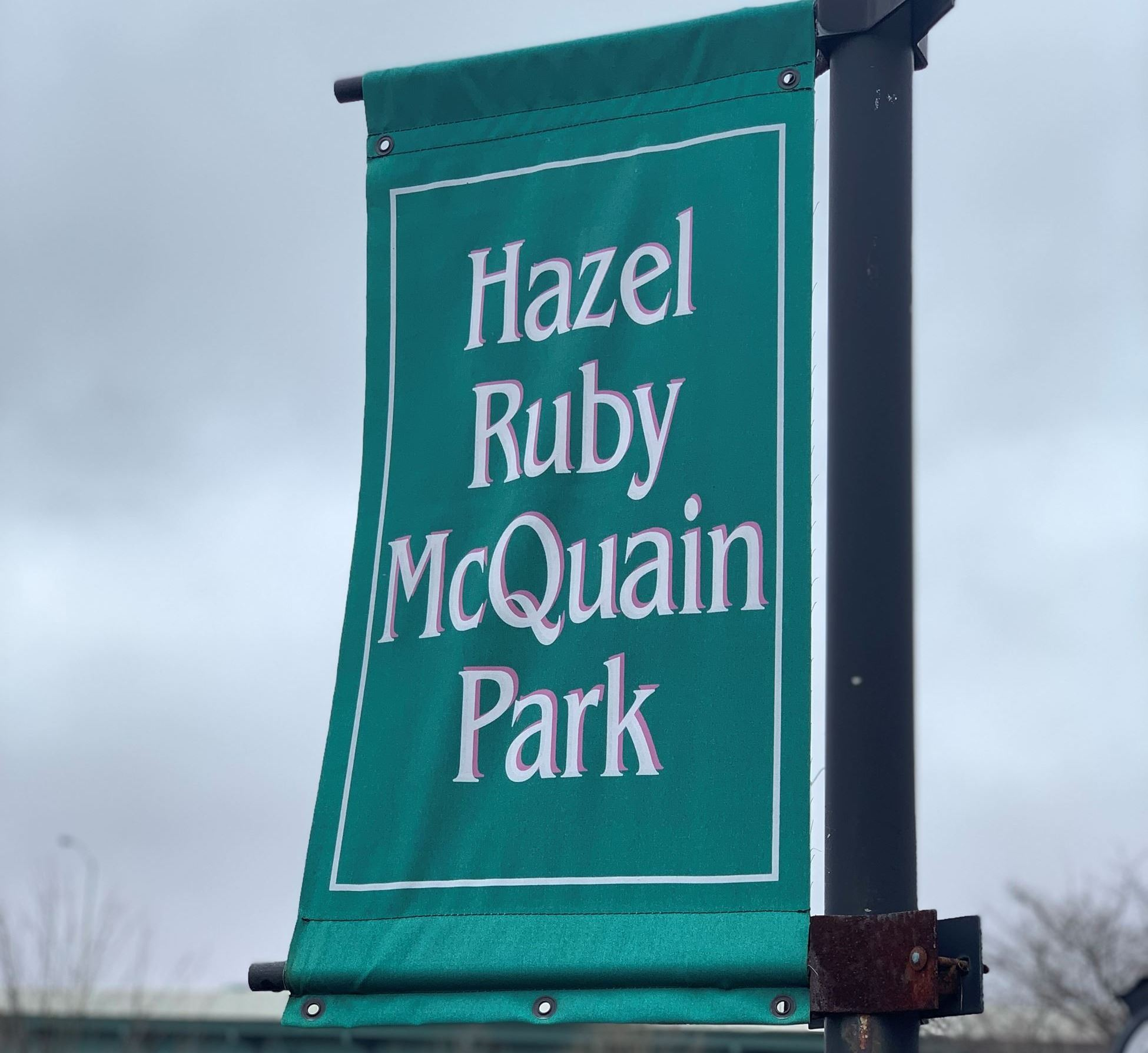 A picture of a banner at Hazel Ruby McQuain Park.