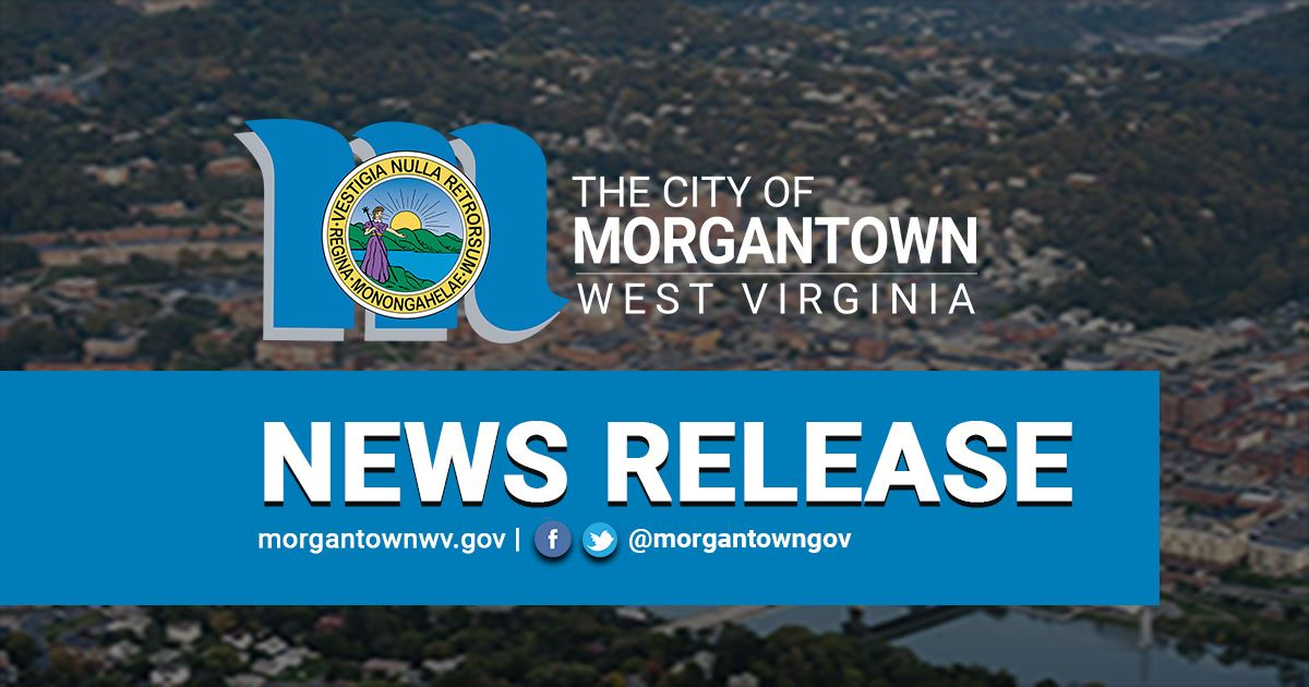 A graphic for a news release from the City of Morgantown.