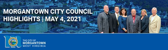 Morgantown City Council Meeting Highlights.
