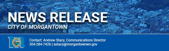This is a City of Morgantown News Release.